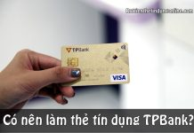 co nen lam the tin dung tpbank