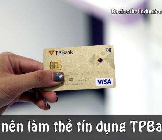 co nen lam the tin dung tpbank