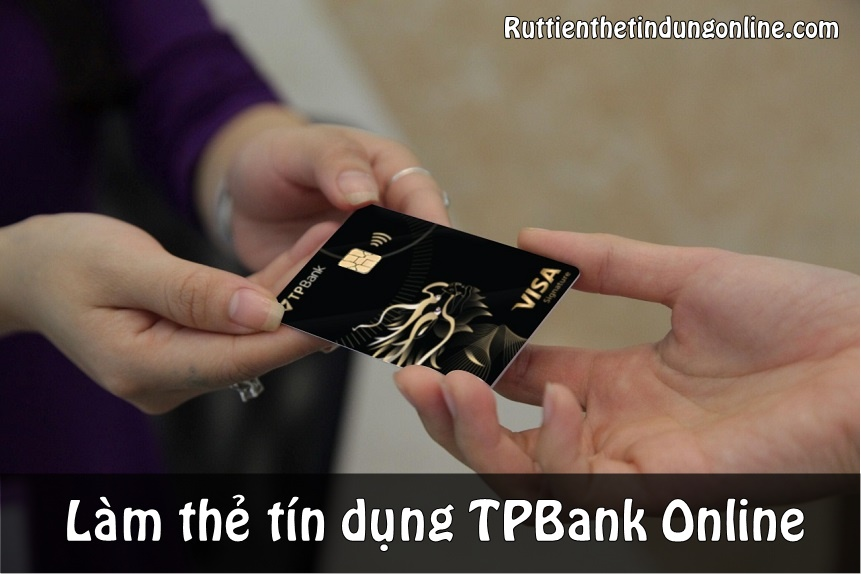 lam the tin dung tpbank online