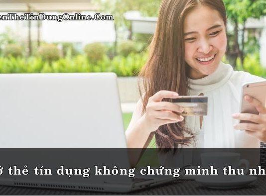 mo the tin dung khong can chung minh thu nhap