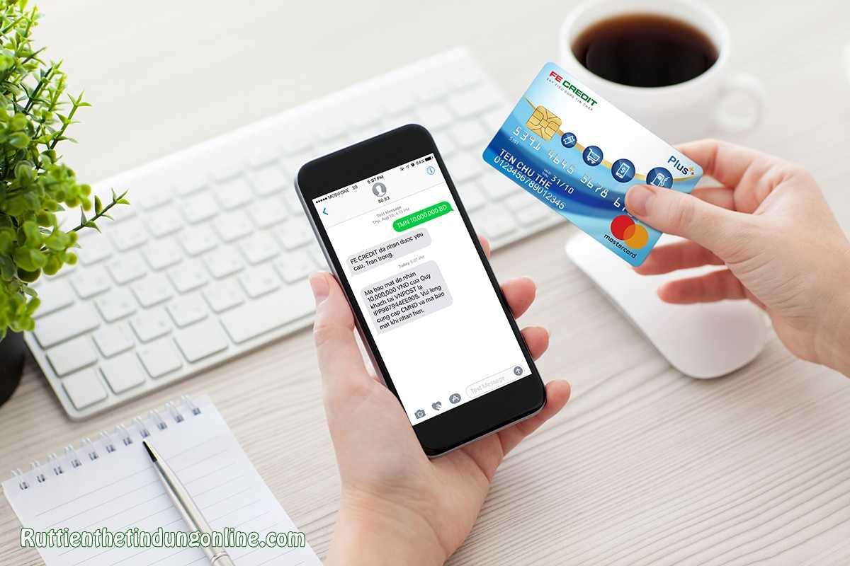 Rút tiền mặt thẻ tín dụng Fe Credit