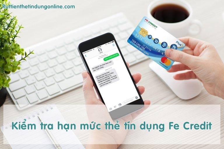 Kiem tra han muc the tin dung fe credit