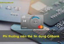 Phi thuong nien the tin dung citibank